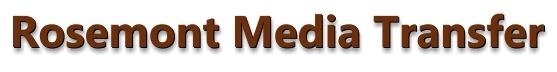 Rosemont Media Transfer